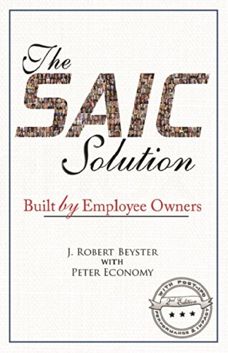 The SAIC Solution: Built by Employee Owners (English Edition)