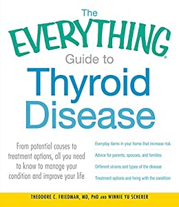 The Everything Guide To Thyroid Disease From Potential Causes To