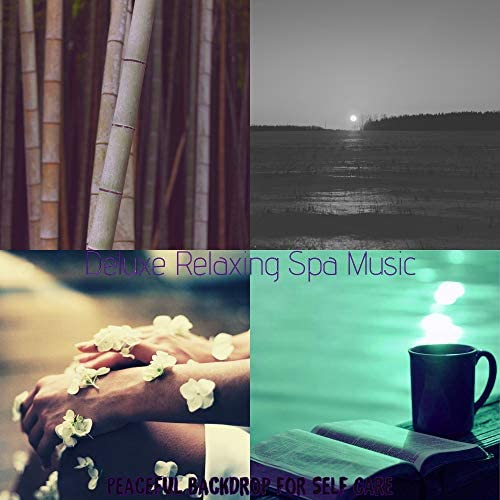 Deluxe Relaxing Spa Music