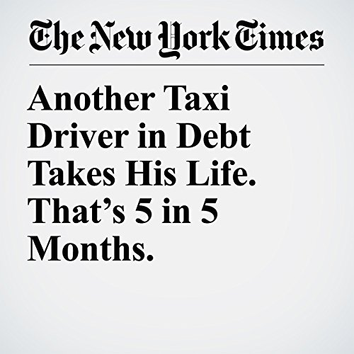 Another Taxi Driver in Debt Takes His Life. That's 5 in 5 Months. copertina