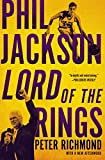 Phil Jackson: Lord of the Rings (English Edition)