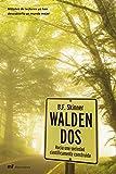 Walden Dos: Hacia una sociedad científicamente construida (MR Heterodoxia)...