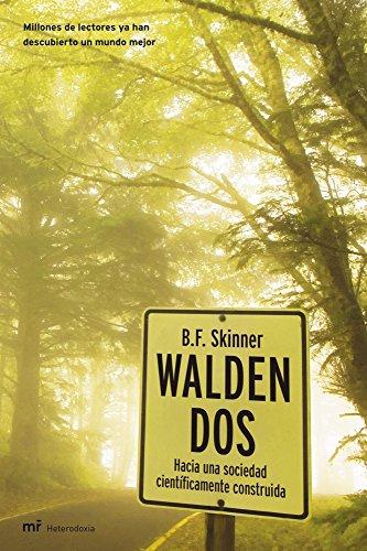 Walden Dos: Hacia una sociedad científicamente construida (MR Heterodoxia)