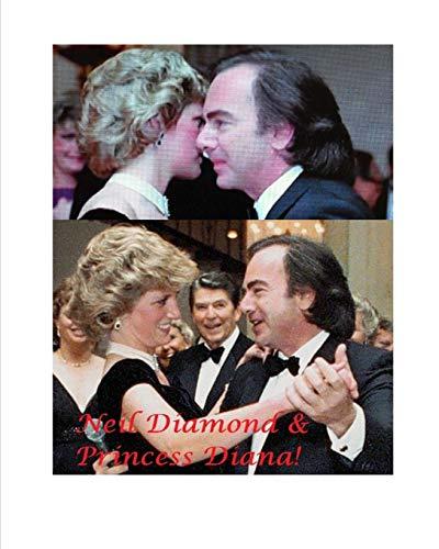 Price, V: Neil Diamond and Princess Diana!