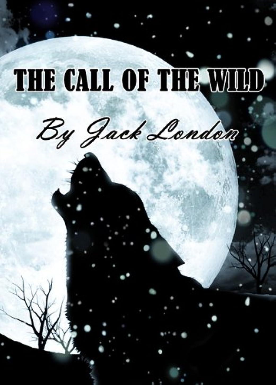 ミケランジェロフィルタ能力The Call of the Wild (Illustrated) (English Edition)