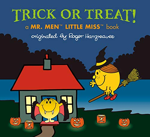 Trick or Treat!: A Mr. Men Little Miss Book (Mr. Men and Little Miss)