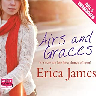 Airs and Graces                   By:                                                                                                                                 Erica James                               Narrated by:                                                                                                                                 Charlotte Strevens                      Length: 12 hrs and 4 mins     37 ratings     Overall 4.2