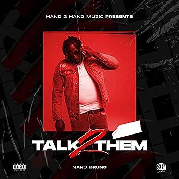 Talk 2 Them