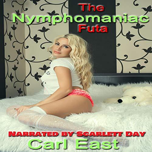 The Nymphomaniac Futa audiobook cover art