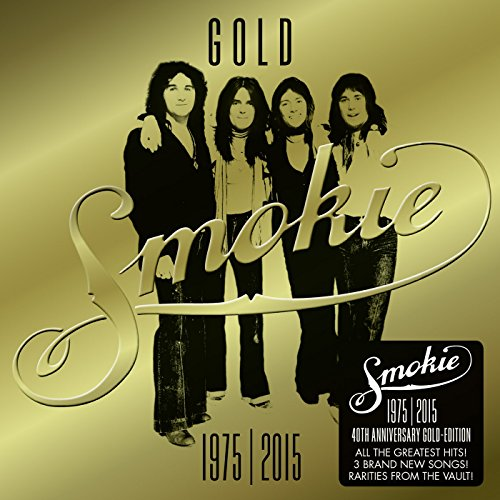 GOLD: Smokie Greatest Hits (40th Anniversary Deluxe Edition 1975-2015)