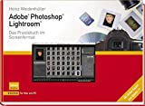 Adobe Photoshop Lightroom - Das Praxisbuch im Screenformat
