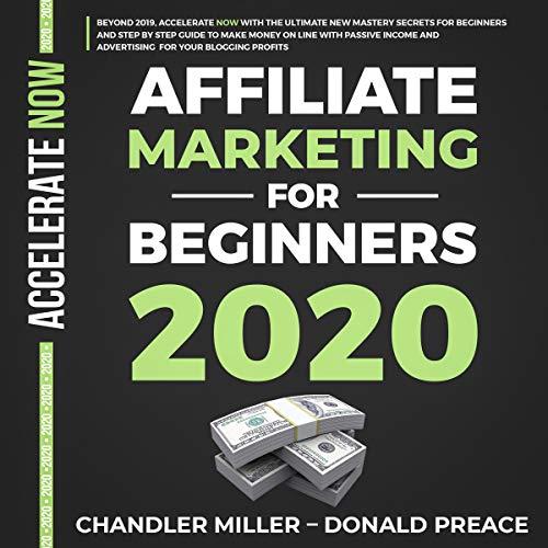 Affiliate Marketing for Beginners 2020 cover art