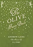 The Olive Fairy Book - Illustrated by H. J. Ford (English Edition)