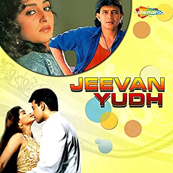 Jeevan Yudh (Original Motion Picture Soundtrack)