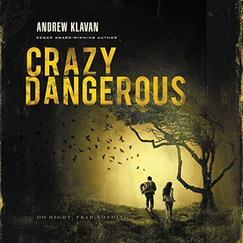 Crazy Dangerous  By  cover art