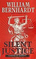 Silent Justice (Ben Kincaid)