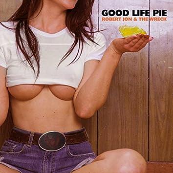 Good Life Pie