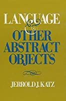 Language and Other Abstract Objects