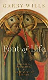 Image of Font of Life: Ambrose, Augustine, and the Mystery of Baptism (Emblems of Antiquity)