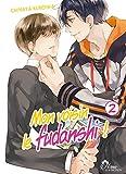 Mon voisin le fudanshi - Tome 02 - livre (manga) - yaoi - hana collection