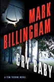 Cry Baby: A Tom Thorne Novel (DI Tom Thorne Series, 17)