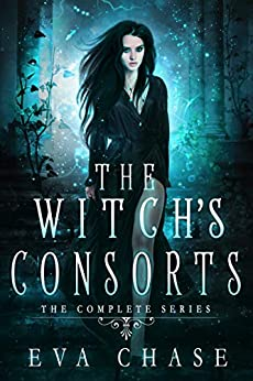 The Witch's Consorts: The Complete Series by [Eva Chase]