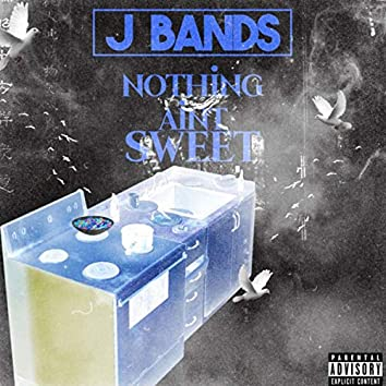 Nothing Ain't Sweet