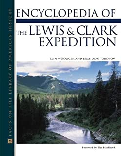 Encyclopedia of the Lewis and Clark Expedition (Facts on File Library of American History)