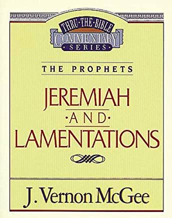 Thru the Bible Commentary: Jeremiah Lamentations 24