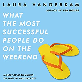 What the Most Successful People Do on the Weekend audiobook cover art