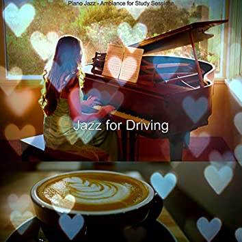 Piano Jazz - Ambiance for Study Sessions