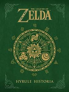 The Legend of Zelda: Hyrule Historia (English Edition) par Eiji Aonuma, Akira Himekawa