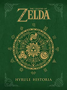 The Legend of Zelda: Hyrule Historia (English Edition) par [Eiji Aonuma, Akira Himekawa]