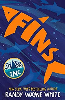 Fins: A Sharks Incorporated Novel by [Randy Wayne White]