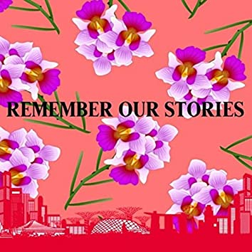 Remember Our Stories