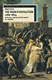 The French Revolution, 1789-1804: Authority, Liberty and the Search for Stability (European History in Perspective)