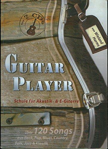 GUITAR PLAYER - Arreglos para guitarra (guitarra eléctrica) - con 2 CD (partituras) Compositor: HARMS WIELAND