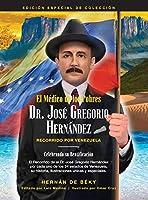 El Médico de los Pobres: Dr. José Gregorio Hernández: Recorrido Por Venezuela