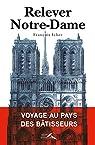 Relever Notre-Dame par Icher