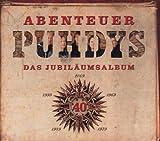 Songtexte von Puhdys - Abenteuer: Das Jubiläumsalbum