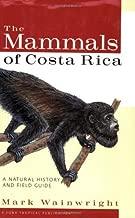 By Mark Wainwright - The Mammals of Costa Rica