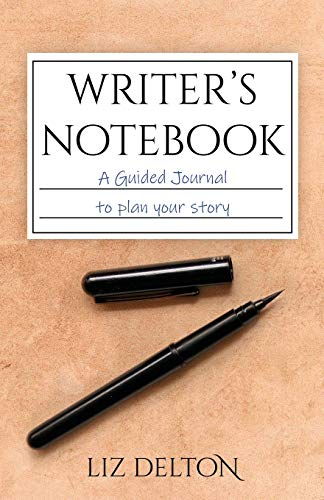Writer's Notebook: A Guided Journal to Plan Your Story