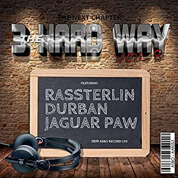3 Hard Way Vol 8