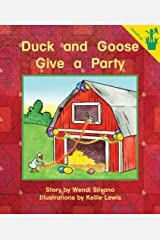 Early Reader: Duck and Goose Give a Party Paperback