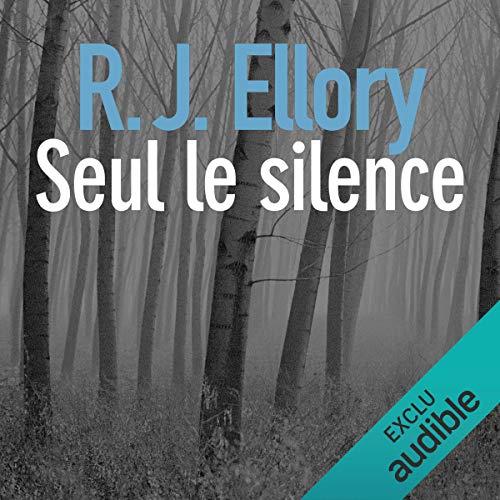 Seul le silence                   De :                                                                                                                                 R. J. Ellory                               Lu par :                                                                                                                                 Olivier Chauvel                      Durée : 15 h et 11 min     18 notations     Global 3,9