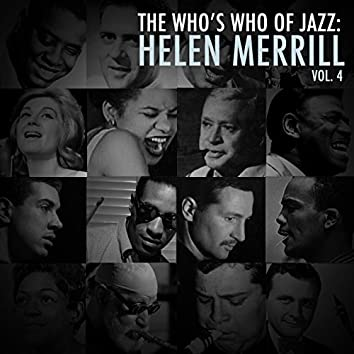 A Who's Who of Jazz: Helen Merrill, Vol. 4