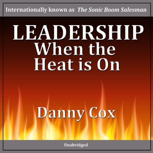 Leadership When the Heat Is On cover art