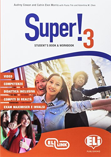 Super! Student's book-Workbook. Per la Scuola media. Ediz. per la scuola. Con e-book. Con espansione online. Con CD-Audio: Super! Student's ... online. Con CD-Audio [Lingua inglese]: 3