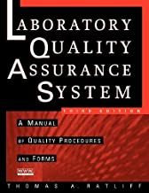 The Laboratory Quality Assurance System: A Manual of Quality Procedures and Forms by Thomas A. Ratliff (2003-03-31)