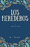 Los herederos: Agustín